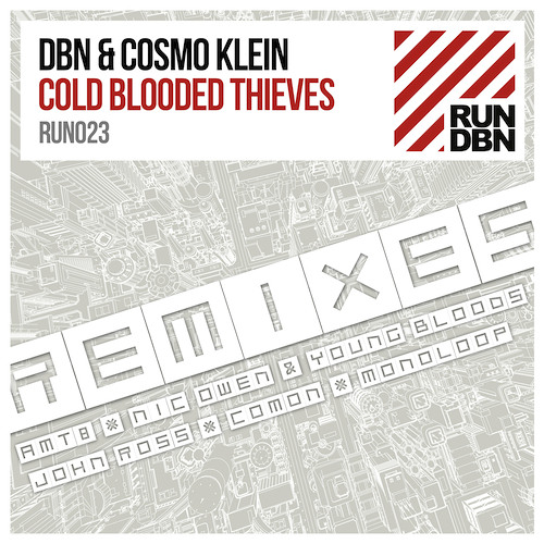 DBN & Cosmo Klein - Cold Blooded Thieves (Nic Owen & Young Bloods Remix)