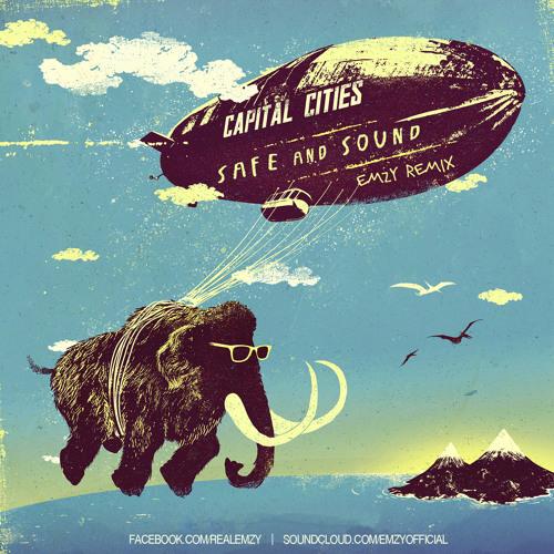 Capital Cities - Safe & Sound (Emzy Remix)