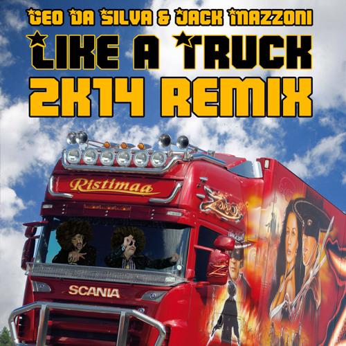 Geo Da Silva & Jack Mazzoni - Like A Truck (2K14 Remix) скачать бесплатно и слушать онлайн