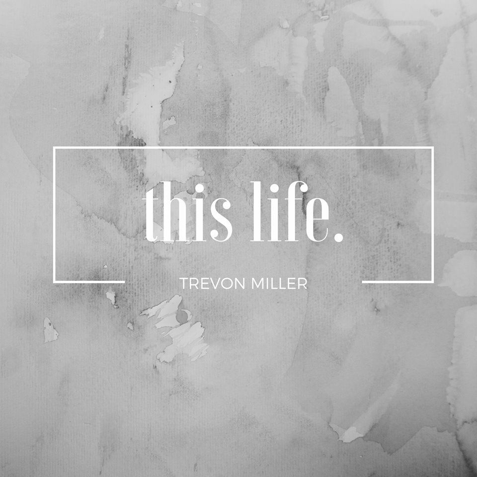 Trevon Miller this life. soundcloudhot