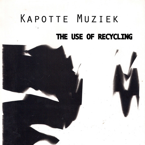 "Kapotte Muziek ""String Quartet For Amplified Toy Guitar No. 3"""