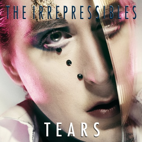 TEARS - THE IRREPRESSIBLES - NUDE