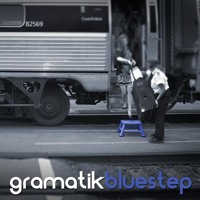 Gramatik - Bluestep