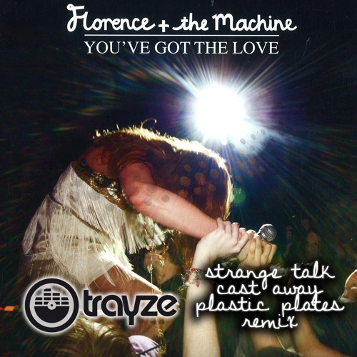DJ Trayze Mashup, Florence and the Machine