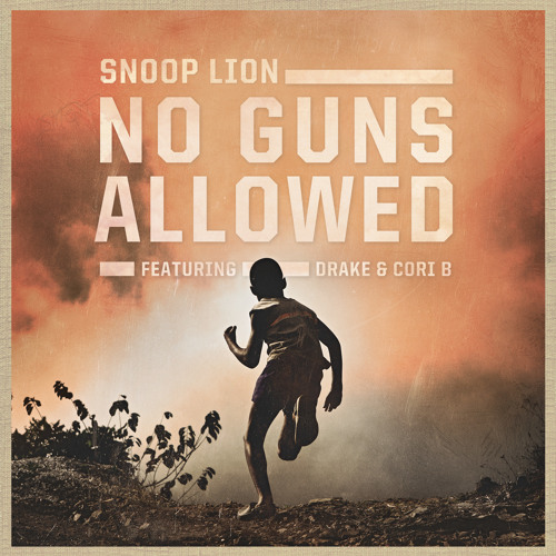 Snoop Lion – No Guns Allowed (con Drake & Cori B )