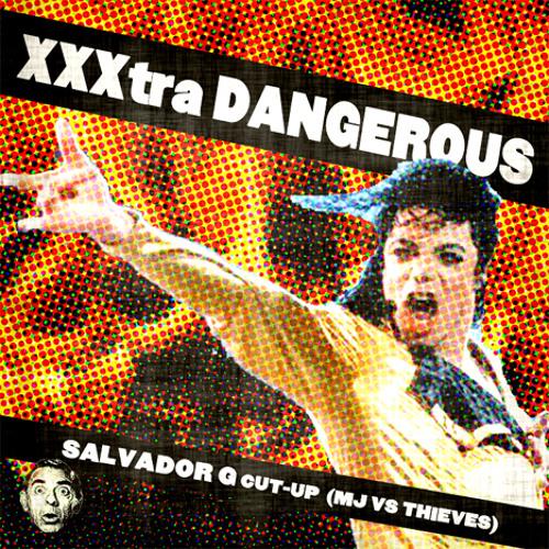 BOOTLEG | Salvador G: XXXtra Dangerous (MJ vs Thieves)