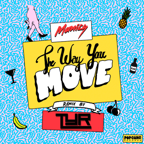 ELECTRO DISCO | Manics - The Way You Move (TYR Remix)
