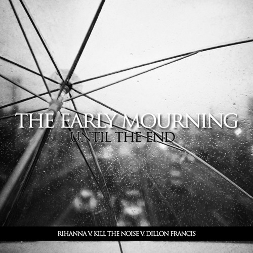 The Early Mourning