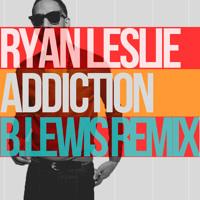 Ryan Leslie - Addiction (B.Lewis Remix)