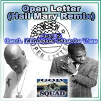 Open Letter Jay Z (Hail Mary Remix) feat. Minister Stevie Tee
