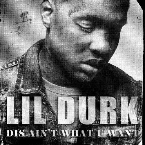 Lil Durk – Dis Ain't What U Want [iTunes]