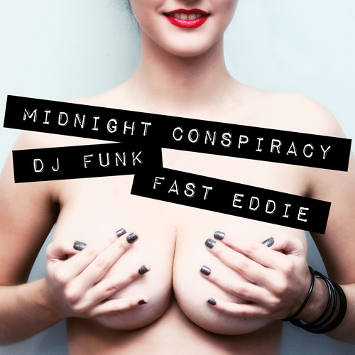 GHETTO TRAP | Midnight Conspiracy & DJ Funk - Tits in My Face (feat. Fast Eddie)