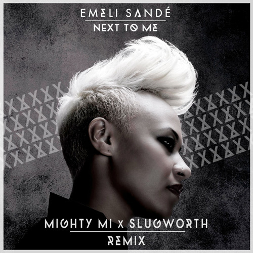 Emeli Sande - Next to Me (Mighty Mi & Slugworth Remix)