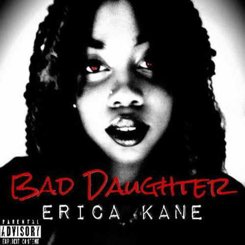 Streaming: Erica Kane - Bad Daughter