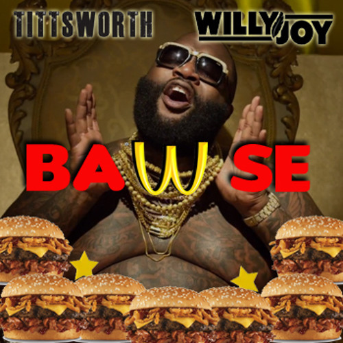 BAWSE - Tittsworth & Willy Joy