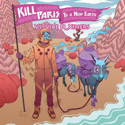 To A New Earth (Gramatik Remix) - Kill Paris Vs Vibe D_Xiners