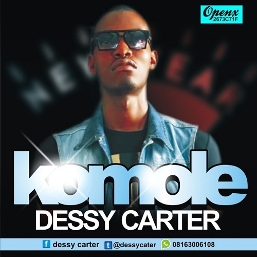 Dessy carter ft Nasa (Komole)