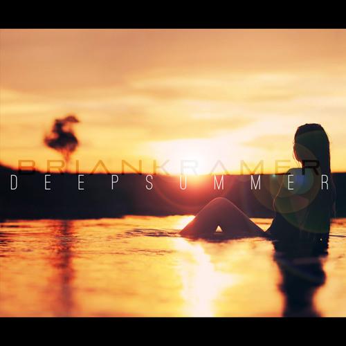 Brian Kramer - Deep Summer: Hit Play @ Sunset