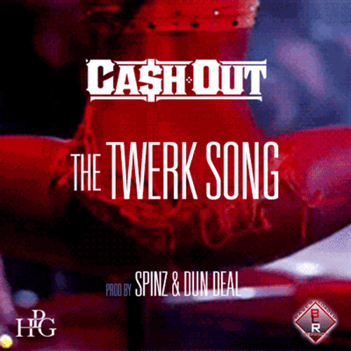 HOOD | Ca$h Out - The Twerk Song (Produced by Spinz & Dun Deal)