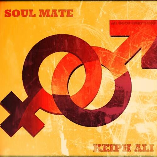 Keiph Ali- Soul Mate (Prod. By ShameFace)