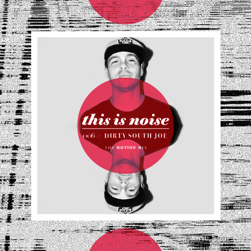 Dirty South Joe - The Motion Mix