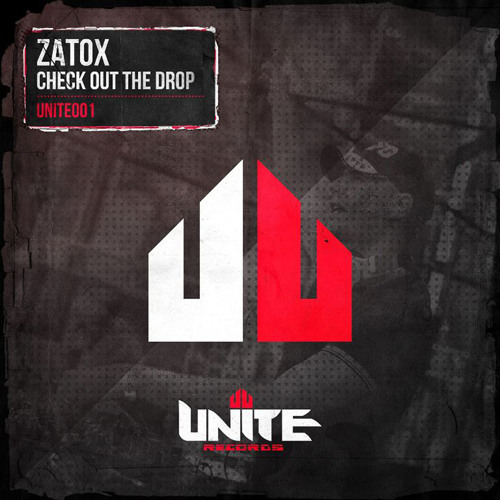Zatox - Check Out The Drop (Original MIx)