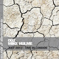 Sounds of Stereophoenix #002 - Mike Hulme
