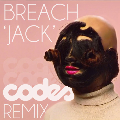 Breach - Jack (Codes Remix)
