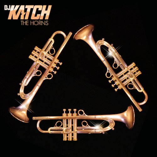 DJ Katch - The Horns