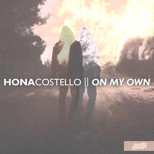 Hona Costello - On My Own [prod By Dizzy]