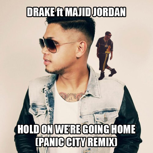 Drake - Hold On We're Going Home (Panic City Remix)