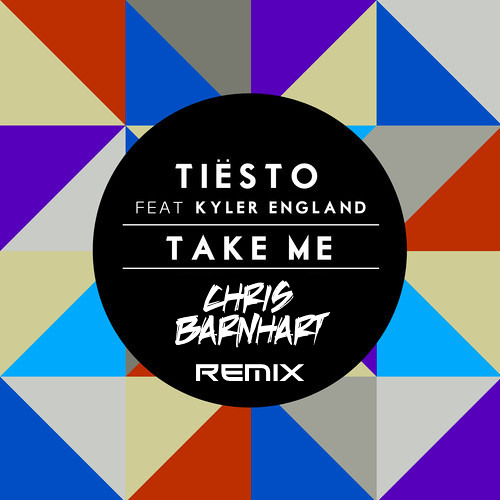 Tiesto ft. Kyler England - Take Me (Chris Barnhart Remix)