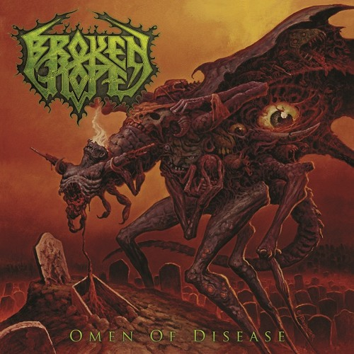 Broken Hope - Omen of Disease (2013)