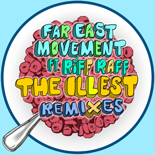 Far East Movement ft. Riff Raff - The Illest (Victor Niglio Remix)