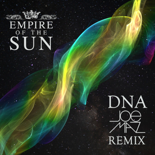Empire of the Sun - DNA (Joe Maz Remix)