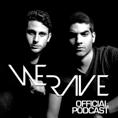 We Rave - Official Podcast