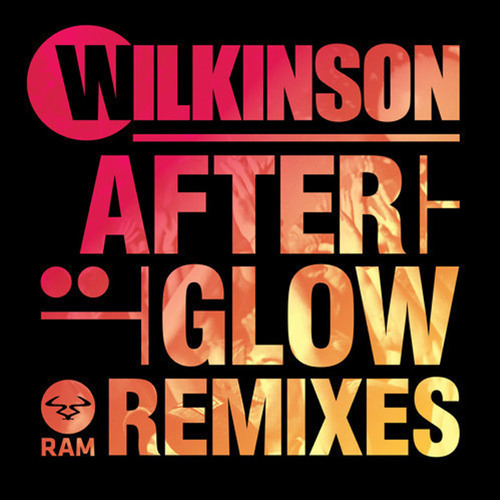 Wilkinson - Afterglow (Dyro Remix) [Exclusive Preview]