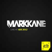 Mark Kane Live At ADE 2012 (Opening Night At Club Up)