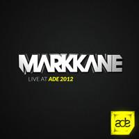Mark Kane Live At ADE 2012 (Opening Night At Club Up)