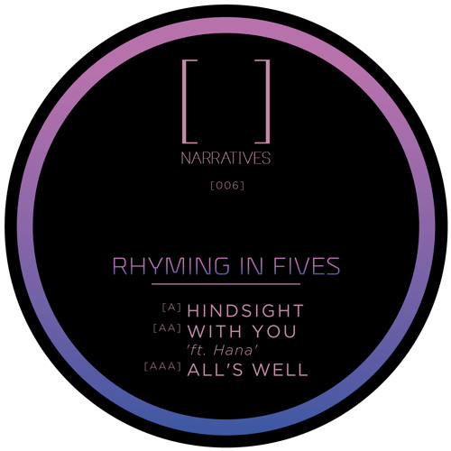 Narratives Music 006 - Rhyming in Fives - Hindsight EP