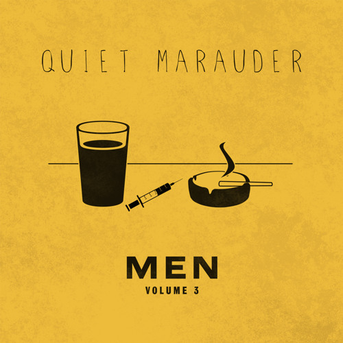 Quiet Marauder - MEN - Volume 3 - Wake Up Bono