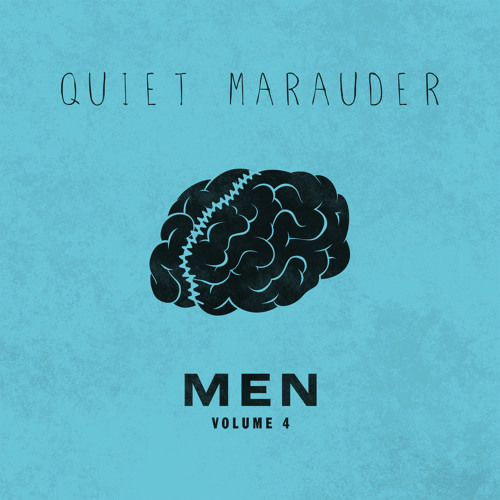 Quiet Marauder - MEN - Volume 4 - A Certain Girl