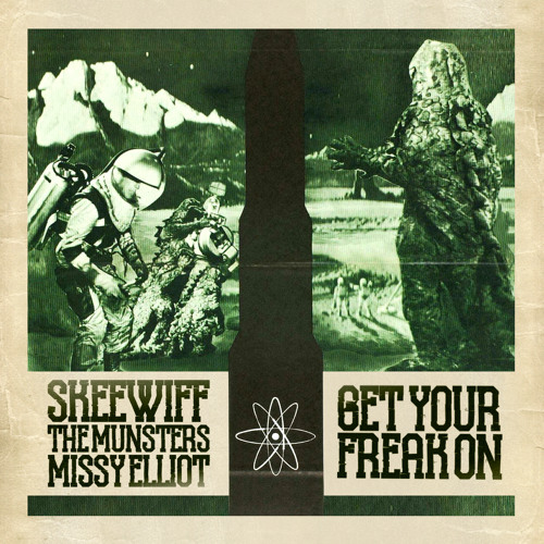 Skeewiff Vs Missy Vs The Munsters -  Get Your Freak On ***FREE DL***