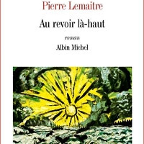 Prix Goncourt - Extrait de 'Au revoir là-haut ' de Pierre Lemaître, lu par la voix de synthèse Alice