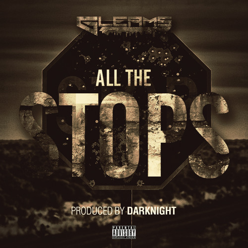 All The Stops(Produced By Dark Night)