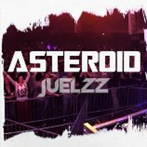 Juelzz - Asteroid (Preview)