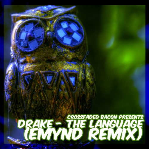 Drake - The Language (Emynd Club Remix)