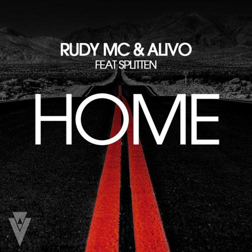 Rudy MC & Alivo feat. Splitten - Home (Extended Mix)
