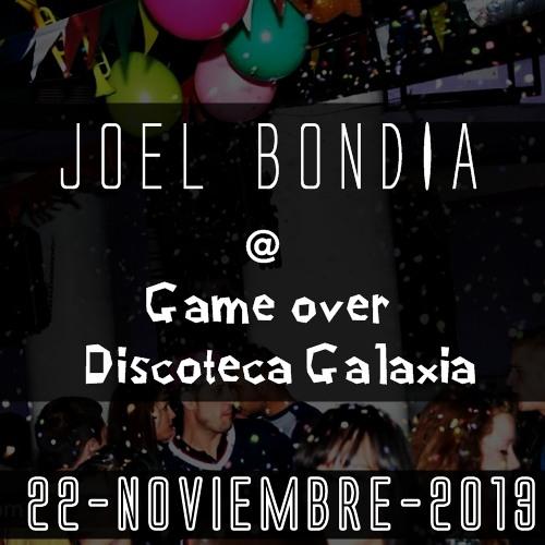 Joel Bondia @ Discoteca Galaxia (22 - Nov - 2k13)