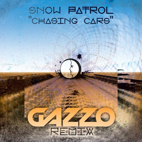 Snow Patrol - Chasing Cars (Gazzo Remix)